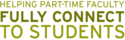 Helping part-time faculty fully connect to students.