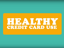 Video: Five tips for healthy credit card use