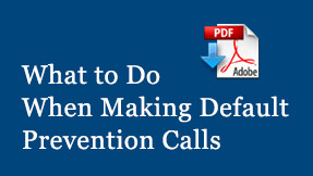 Making Your Calls Count: A Step-By-Step Guide to Making Default Prevention Calls PDF Download